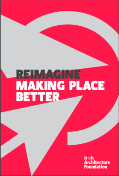 Reimagine: Making Place Better File